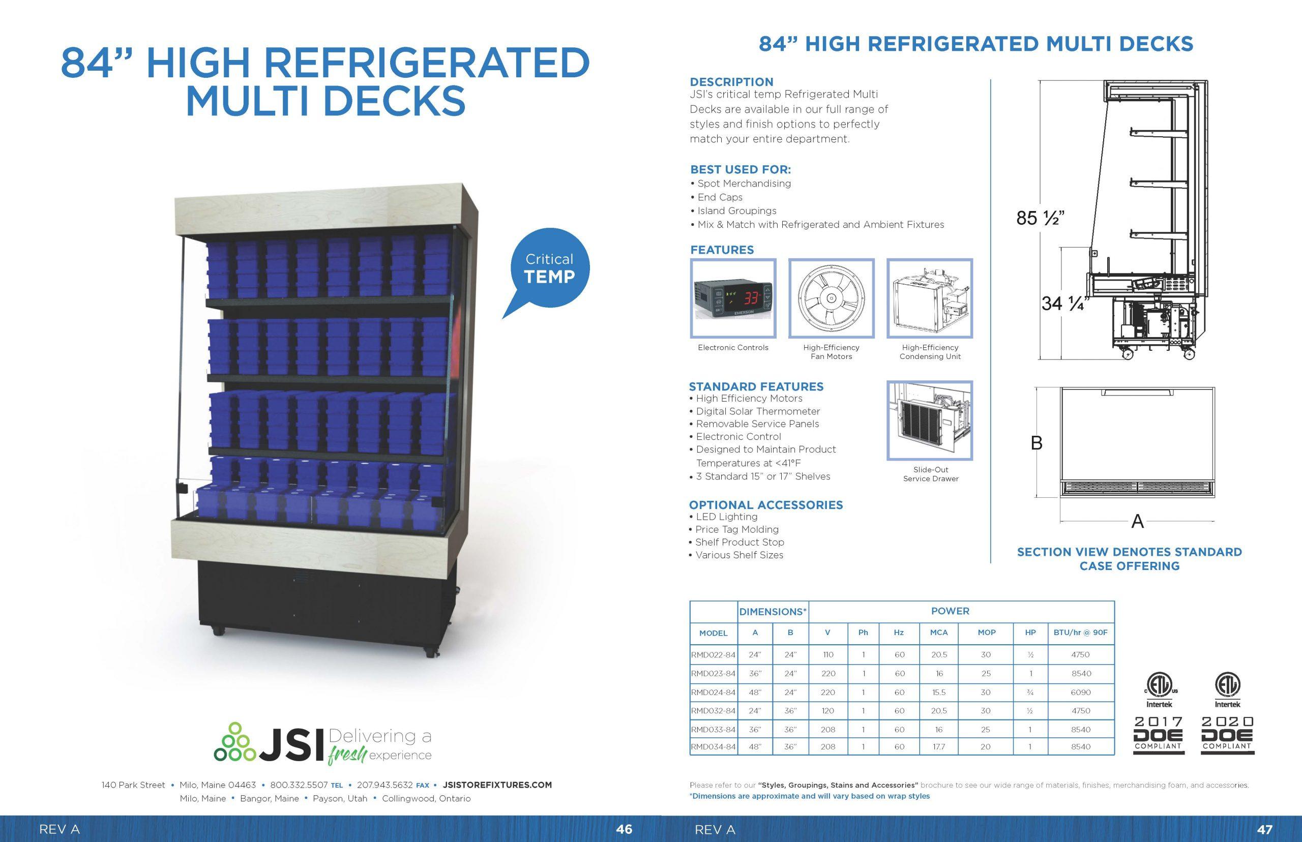 84in High Refrigerated Multi Decks